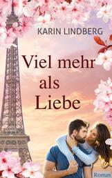 Viel mehr als Liebe - Liebesroman