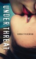 Robin Stevenson: Under Threat
