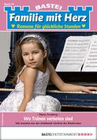Maria Treuberg: Familie mit Herz 44 - Familienroman ★★★★★
