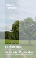 Roland S. Herzhauser: Reinkarnation: Traum oder Wirklichkeit ★★