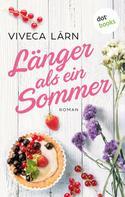 Viveca Lärn: Länger als ein Sommer ★★★