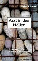 Fritz Lettow: Arzt in den Höllen ★★★★