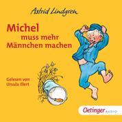 Michel muss mehr Männchen machen - Ungekürzte Lesung