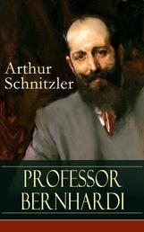Professor Bernhardi - Ein prophetisches Drama über Antisemitismus