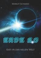 Margit Schmied: Erde 2.0