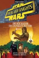 Kevin J. Anderson: Star Wars. Young Jedi Knights 5. Die Rückkehr des Dunklen Ritters ★★★★