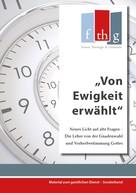 Matthias C. Wolff: Von Ewigkeit erwählt