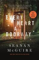 Seanan McGuire: Every Heart a Doorway ★★★★