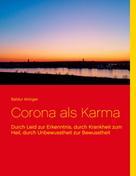 Baldur Airinger: Corona als Karma