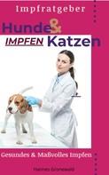 Hannes Gronewald: Hunde & Katzen Impfen ★★★★