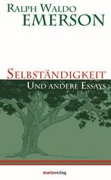 Selbständigkeit - und andere Essays