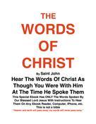 Joseph G Procopio: THE WORDS OF CHRIST By St JOHN