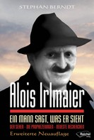 Stephan Berndt: Alois Irlmaier ★★★★