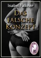 Isabel Falkner: Das falsche Konzept ★★★★