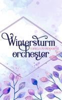 Cornelia Pramendorfer: Wintersturmorchester (Die Bates Familie 3)