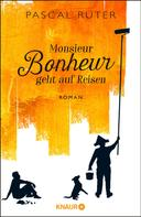 Pascal Ruter: Monsieur Bonheur geht auf Reisen ★★★★