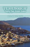 Ros Armstrong: It's Enough
