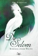 Ane Schönyan: Die Selven ★★★★
