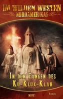 Karl May: Im wilden Westen Nordamerikas 04: In den Fängen des Ku-Klux-Klan ★★★★