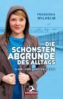 Franziska Wilhelm: Die schönsten Abgründe des Alltags