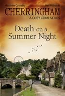 Matthew Costello: Cherringham - Death on a Summer Night ★★★★