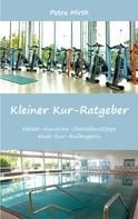 Petra Mirth: Kleiner Kur-Ratgeber