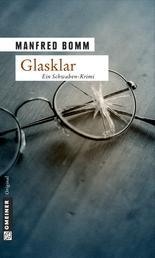 Glasklar - Der neunte Fall für August Häberle
