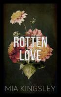 Mia Kingsley: Rotten Love ★★★★