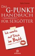 Yella Cremer: Das G-Punkt-Handbuch für Sexgötter ★★★★★