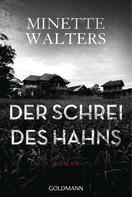 Minette Walters: Der Schrei des Hahns ★★★★