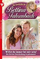 Michaela Dornberg: Bettina Fahrenbach 30 – Liebesroman