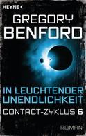 Gregory Benford: In leuchtender Unendlichkeit ★★★