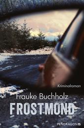 Frostmond - Kriminalroman