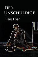 Hans Hyan: Der Unschuldige ★★★★★