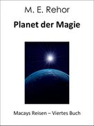Manfred Rehor: Planet der Magie