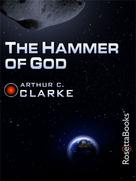 Arthur C. Clarke: The Hammer of God