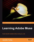 Jennifer Farley: Learning Adobe Muse
