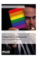 Anne Baumann: Fußball und Homosexualität. Immer noch Grund für eine rote Karte? ★★★★