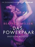 Beatrice Nielsen: Das Powerpaar: Erotische Novelle