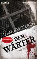 Duane Swierczynski: Der Wärter ★★★★