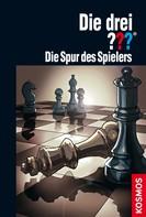 André Marx: Die drei ??? Die Spur des Spielers (drei Fragezeichen) ★★★★★