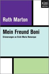 Mein Freund Boni - Erinnerungen an Erich Maria Remarque