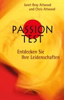 Janet Bray Attwood: Passion Test
