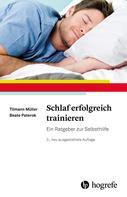 Tilmann Müller: Schlaf erfolgreich trainieren