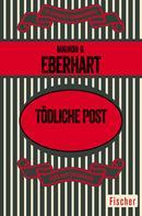 Mignon G. Eberhart: Tödliche Post ★★★