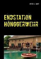 Peter J. Hoff: Endstation Hönggerwehr