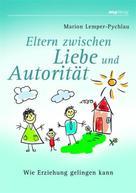 Marion Lemper-Pychlau: Eltern zwischen Liebe und Autorität ★★