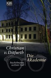 Die Akademie - Stachelmanns sechster Fall