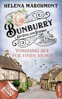 Helena Marchmont: Bunburry - Vorhang auf für einen Mord ★★★★
