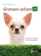 Martina Maier-Schmid: Grenzen setzen 3.0